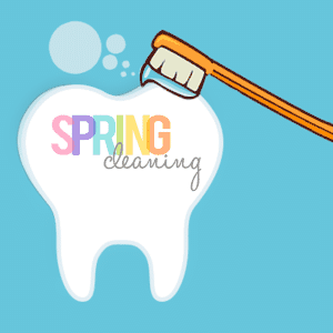 Spring Cleaning Your Teeth